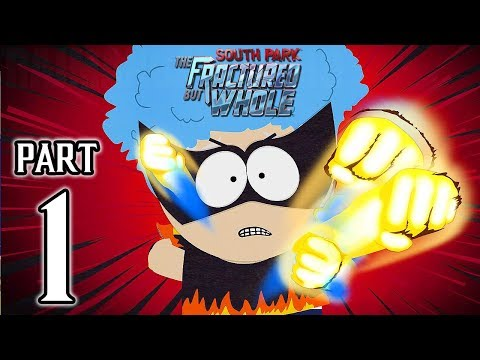 South Park The Fractured but Whole Walkthrough PART 1 [Preview] (PS4) @ 1080p HD ✔