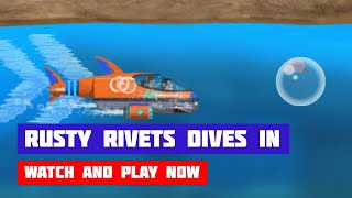 Rusty Rivets: Rusty Dives In · Game · Gameplay