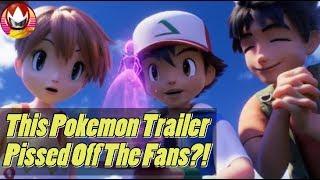 Pokemon Trailer Causes Massive Fan Backlash?