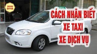 Bí Quyết Giúp Bạn Tránh Mua Phải Xe Taxi Xe Dịch Vụ - Mạnh Ô Tô