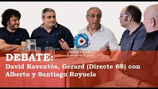 Debate David Raventós y Gerard de Directe 68 con Alberto y Santiago Royuela de Expediente Royuela
