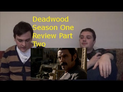 Deadwood Season One Review Part Two