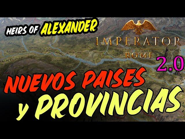 CAMBIOS AL MAPA - Imperator Rome 2.0 Heirs of Alexander en español
