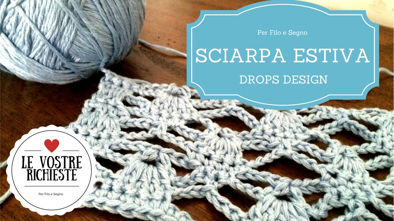 Tutorial Sciarpa Estiva By Drops Design Youtube