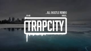 Miguel - ...All (Kastle Remix)