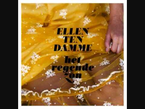 Ellen ten Damme - Je zei (een doodnormaal kloteverhaal)