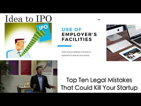 9/18/17 Top Ten Legal Mistakes that Could Kill Your Startup