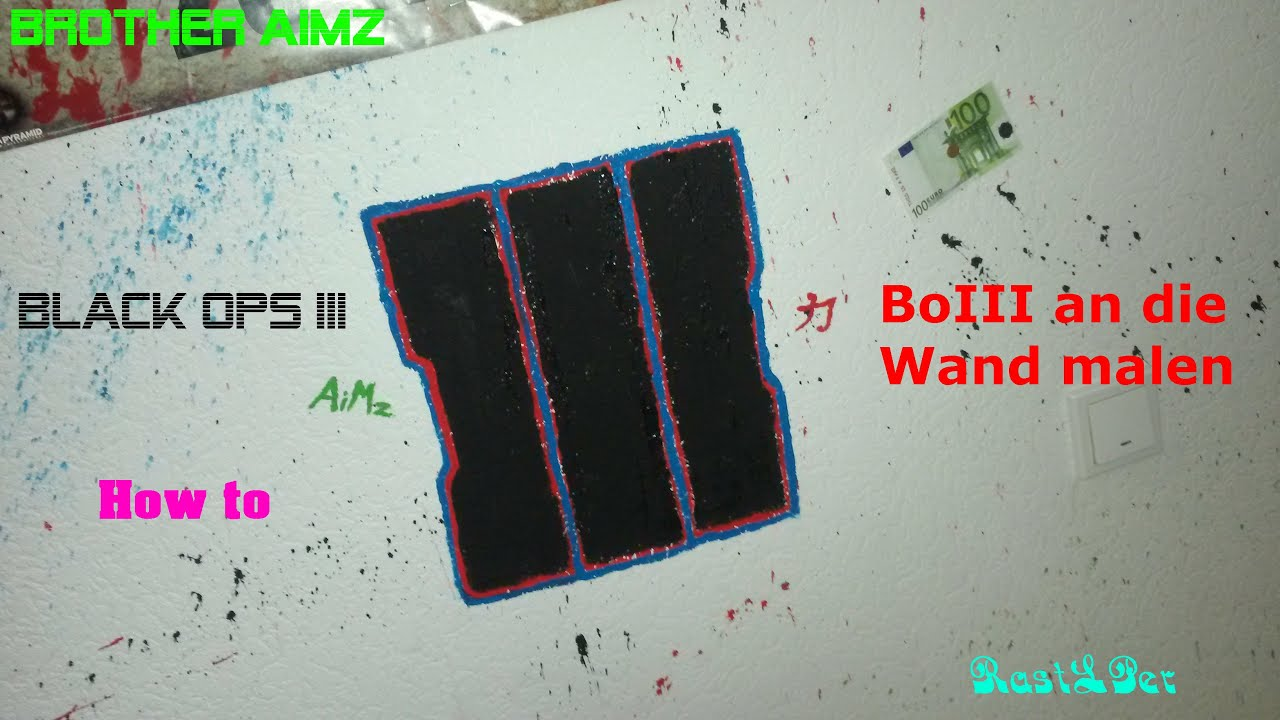 Amazing Black Ops Iii Bild An Die Wand Malen How To Brother Aimz With  Bilder An Die Wand Malen