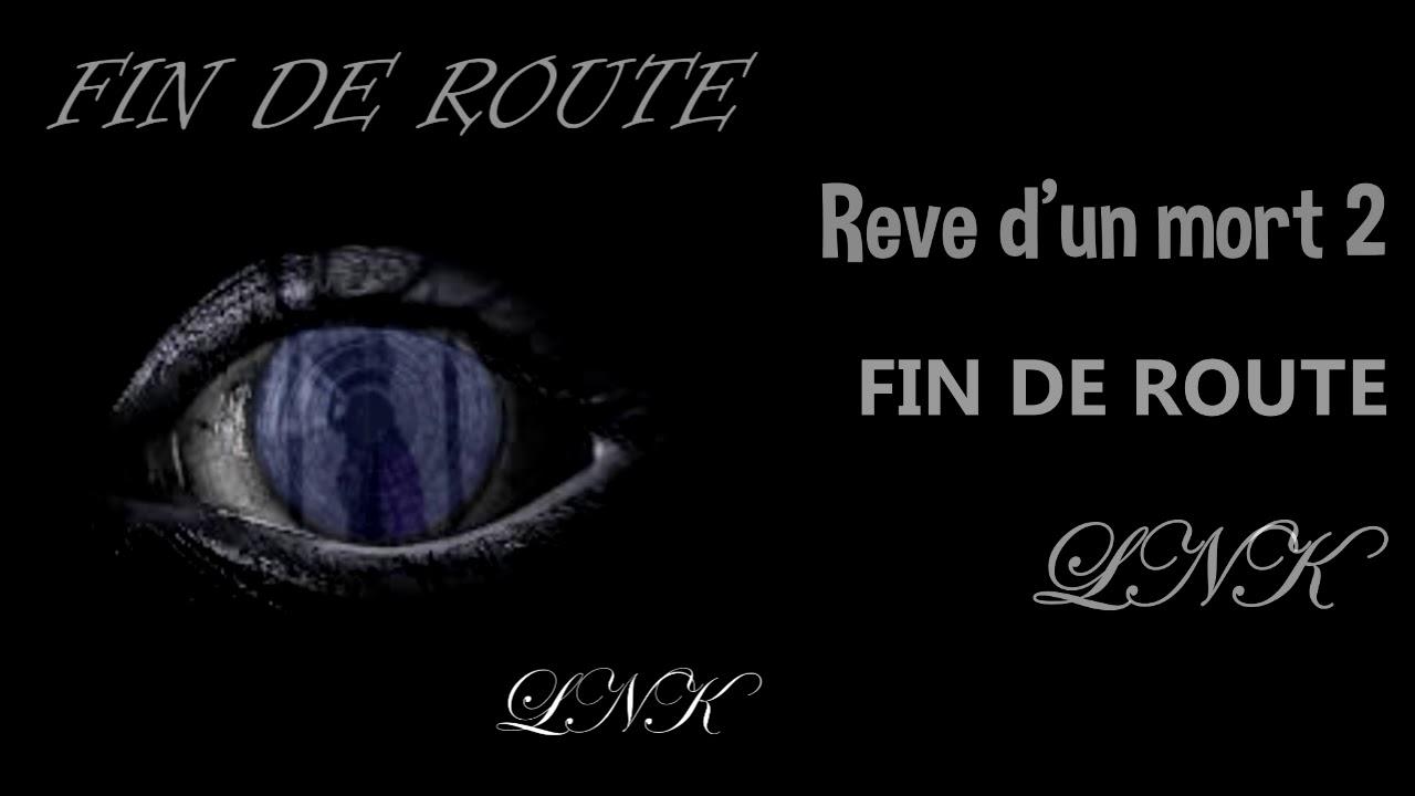 08- Rêve D'un Mort 2 (Fin de route) (Prod by Art Aknid)