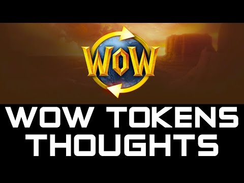 Let's Talk WoW Tokens - Trading Gold for World of Warcraft Game Time (Warlords of Draenor)