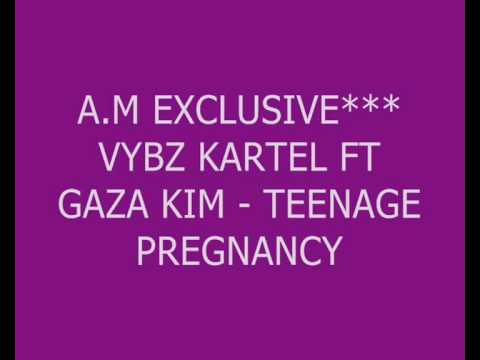 NEW **VYBZ KARTEL FT GAZA KIM - TEENAGE PREGNANCY (2009)