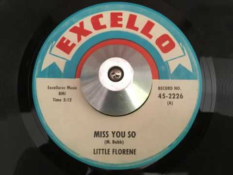 little florene - miss you so (excello)