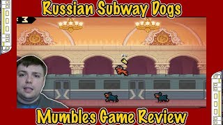 Russian Subway Dogs - Mumbles Game Review