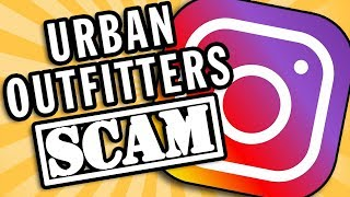 Urban Outfitters Instagram Scam (@urbanoutfitterscareer) - Why These Scams Exist