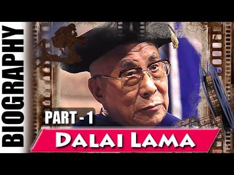 Tibetan Spiritual Leader Dalai Lama - Biography and Life Story | Part 1