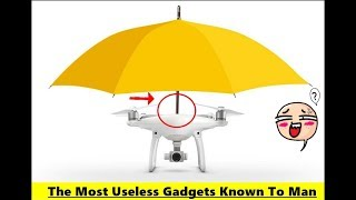 The Most Useless Gadgets Known To Man