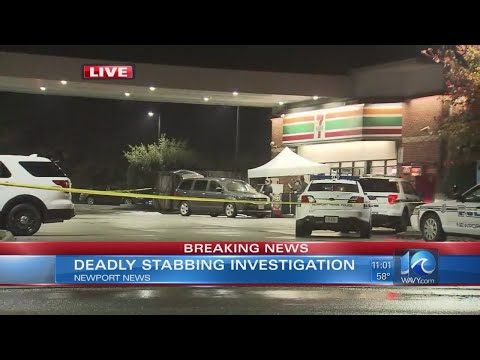 Deadly stabbing at Newport News 7-Eleven