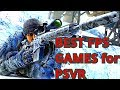 Top 11 FPS PlayStation VR Games of 2018 \ ( PS4 FPS Games VR 2018 ) \ shooters PSVR in 2018 🐳🤙👈