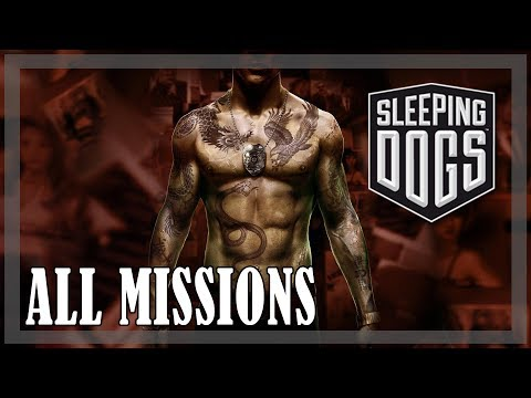 Sleeping Dogs - All Missions, Full Game
