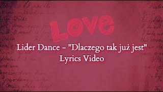 """Lider Dance-""""Dlaczego tak już jest"""" + Tekst piosenki"""