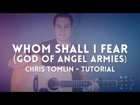 Whom Shall I Fear [God of Angel Armies] - Tutorial (Chris Tomlin)