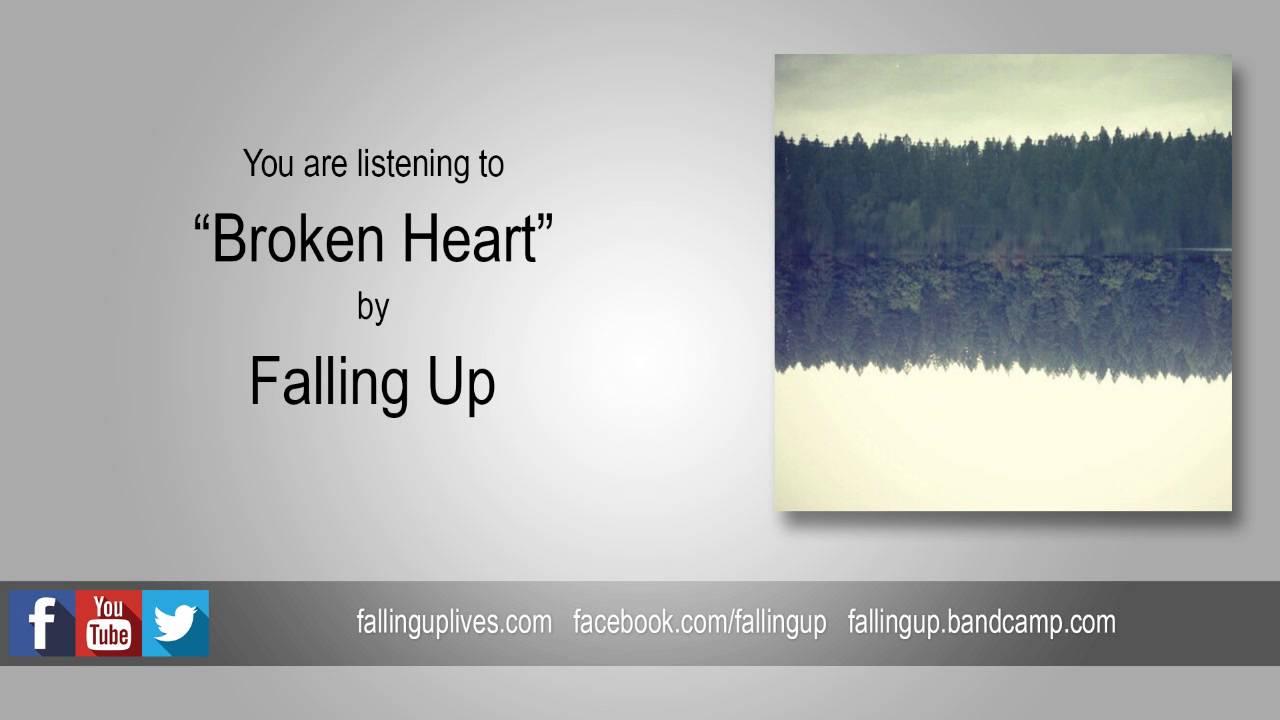 "Falling Up - ""Broken Heart"" Reimagined (2016)"