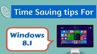 Five Time Saving Tips For Windows® 8.1- Ask Ram