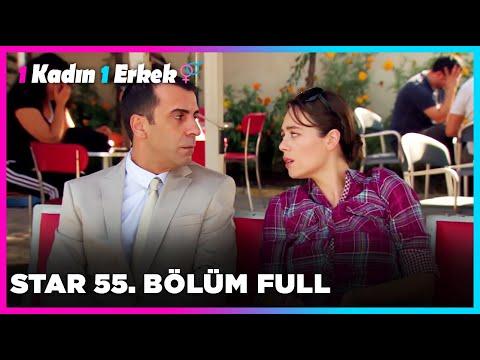 1 Erkek 1 Kadın || 55. Bölüm Star
