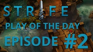 ★ Strife Play Of The Day | Episode 2 | Five Million! ★