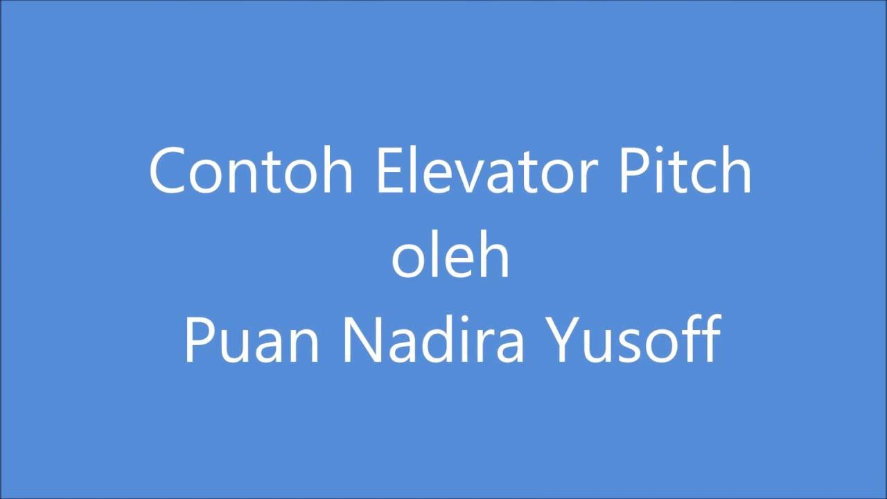 elevator pitch by nadira yusoff elevator pitch by nadira yusoff