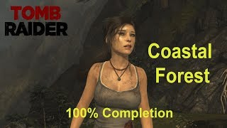 Tomb Raider 2013: Coastal Forest Guide to 100% Completion Part #33