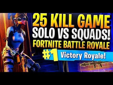 25 KILL GAME SOLO VS SQUADS! Fortnite Battle Royale