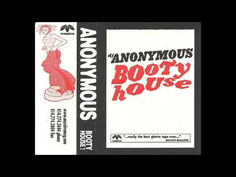 Anonymous - Booty House (Side B)