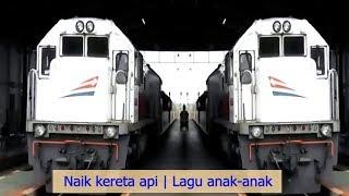 Lagu Naik Kereta Api   Kompilasi Kereta Api Penumpang Indonesia