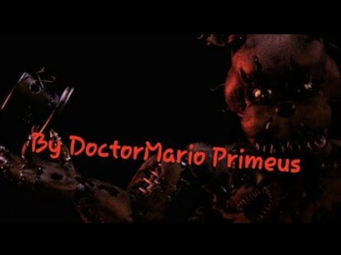 [REUPLOAD] Fazbear Friends Sings a Nightmare Sparta Remix By DoctorMario Primeus