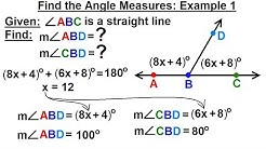 Geometry - Ch. 1: Basic Concepts (20 of 49) Find the Angle Measures=?: Example 1
