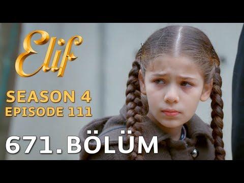 Elif 671. Bölüm | Season 4 Episode 111
