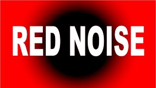 【心が休まるノイズ 】RED NOISE レッドノイズ