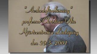 Avskedsföreläsning professor Christian Olin Hjärtcentrum i Linköping