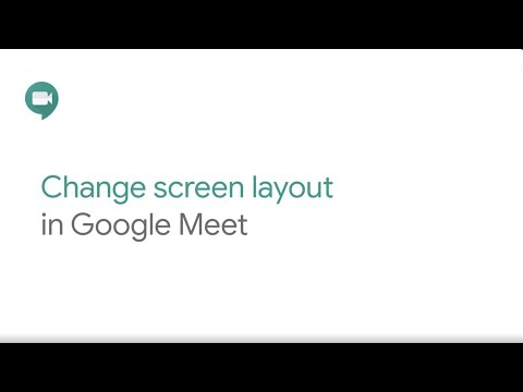 Change the layout in Google Meet