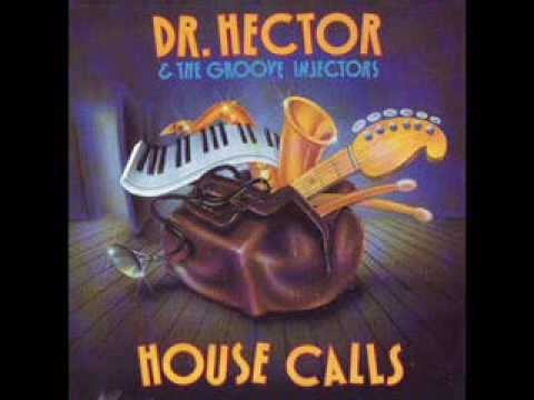 Dr Hector & The Groove Injectors Live :  Its A Good Night For Making Love
