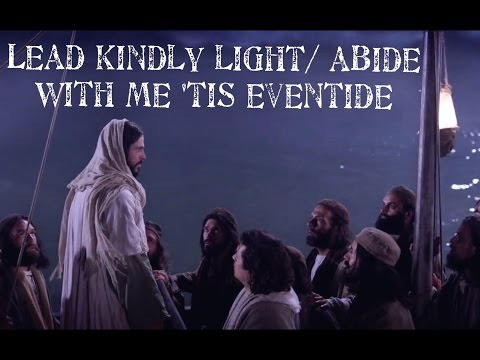 Lead kindly light / Abide with me tis Eventide. LDS Hymn Nic