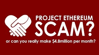 project ethereum - is it a scam? review
