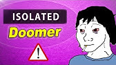 How To Be A Doomer Youtube
