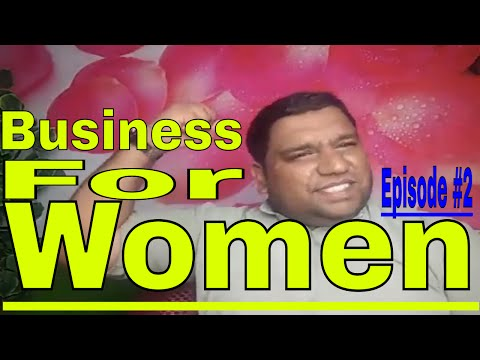 Business for women ( episode#2 )