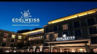 EDELWEISS HOTELS – Berchtesgaden, Messefilm, 110 sec, 2016
