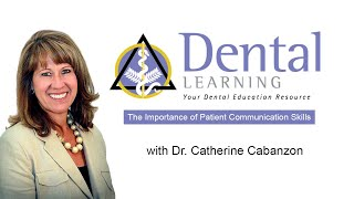 Dental Learning: The Importance of Patient Communication Skills
