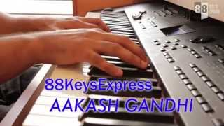 Ho Gaya Hai Tujhko - DDLJ (Piano Cover) - Aakash Gandhi | 88Keys Express