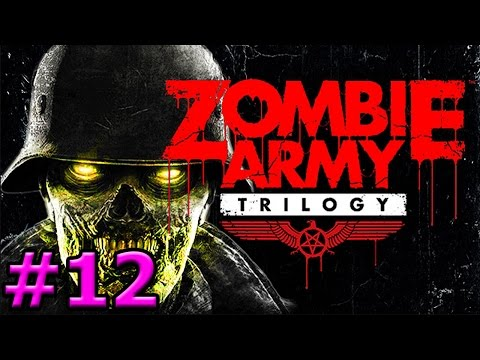 Zombie Army Trilogy - Freight Train of Fear (Solo)