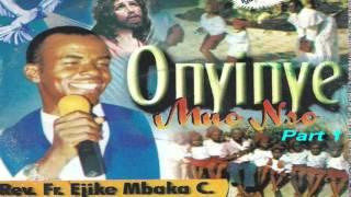 Onyinye Mụọ Nsọ (Gift of the Holy Spirit) Part 1 - Father Mbaka mp3